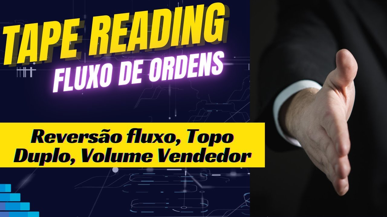 Daytrade Mini-Dólar Comentado – Tape Reading Fluxo de Ordens