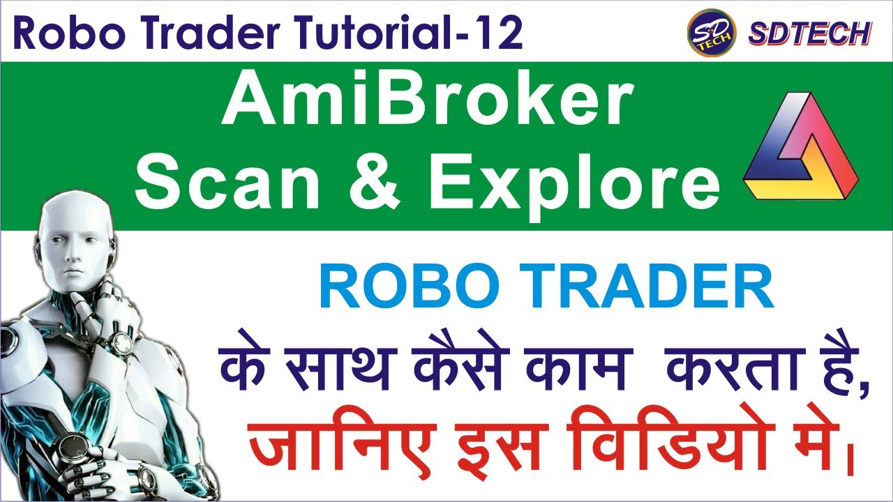 ROBO TRADER TUTORIAL 12 | AmiBroker Scan and Exploration | Learn #withme