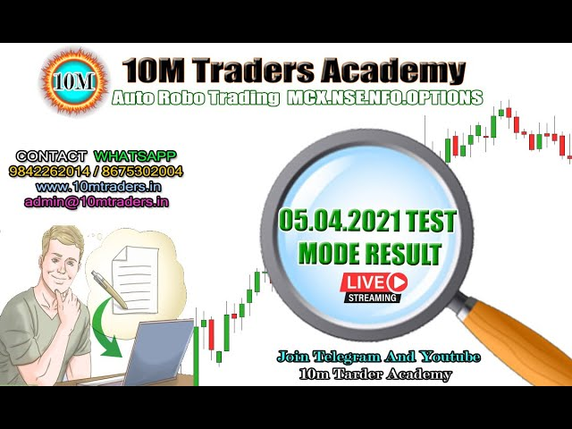 05.04.2021 Today LIVE Auto Robo Trade Test Mode Result Video ( Tamil Language )