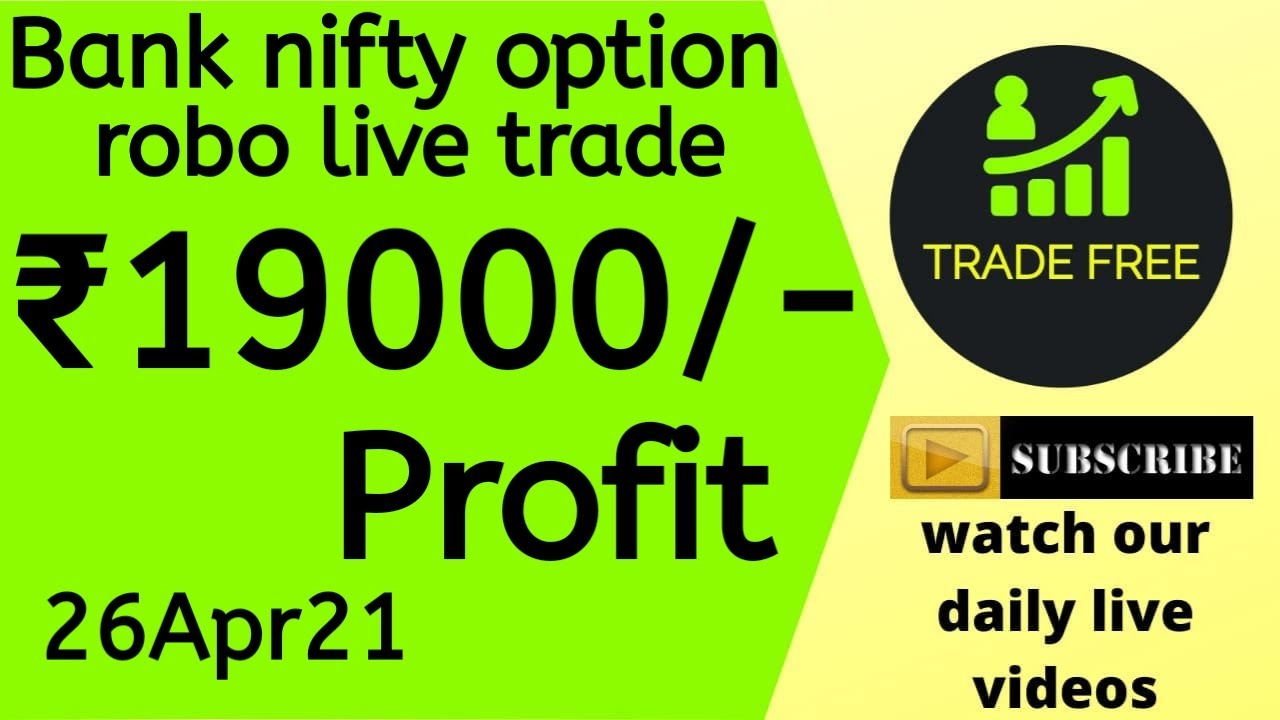 Bank nifty option robo live trade in tamil 26Apr21